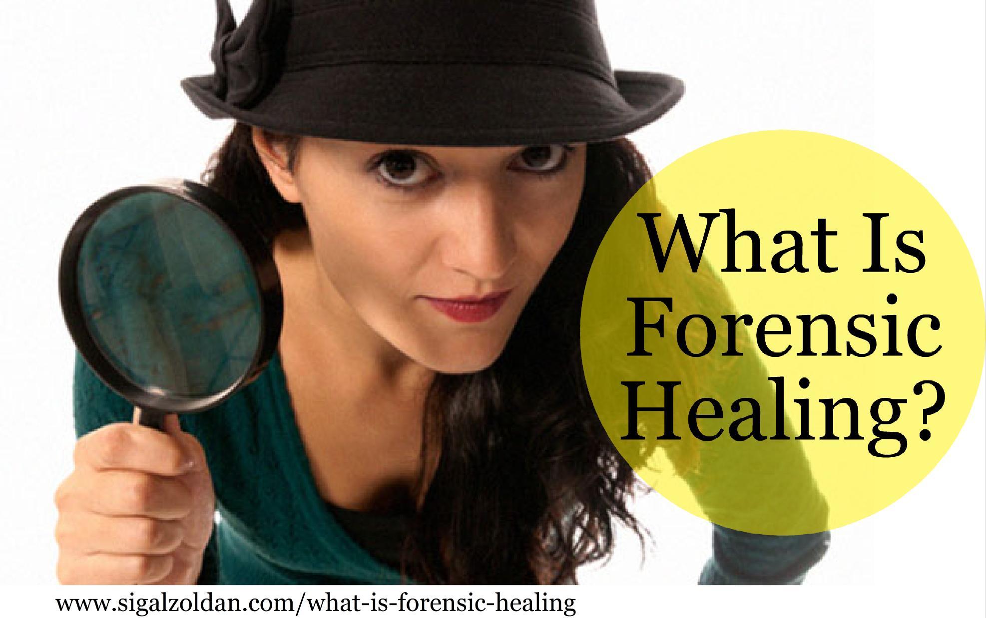 what is forensic healing